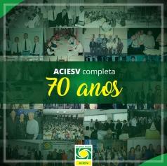 70 anos de história da ACIESV