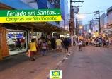 Feriado em Santos, compras em São Vicente!