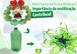Natal espetacular busca destacar a importância da reutilização