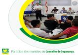 Participe das reuniões do Conselho de Segurança de São Vicente
